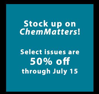 ChemMatters Magazine Sale