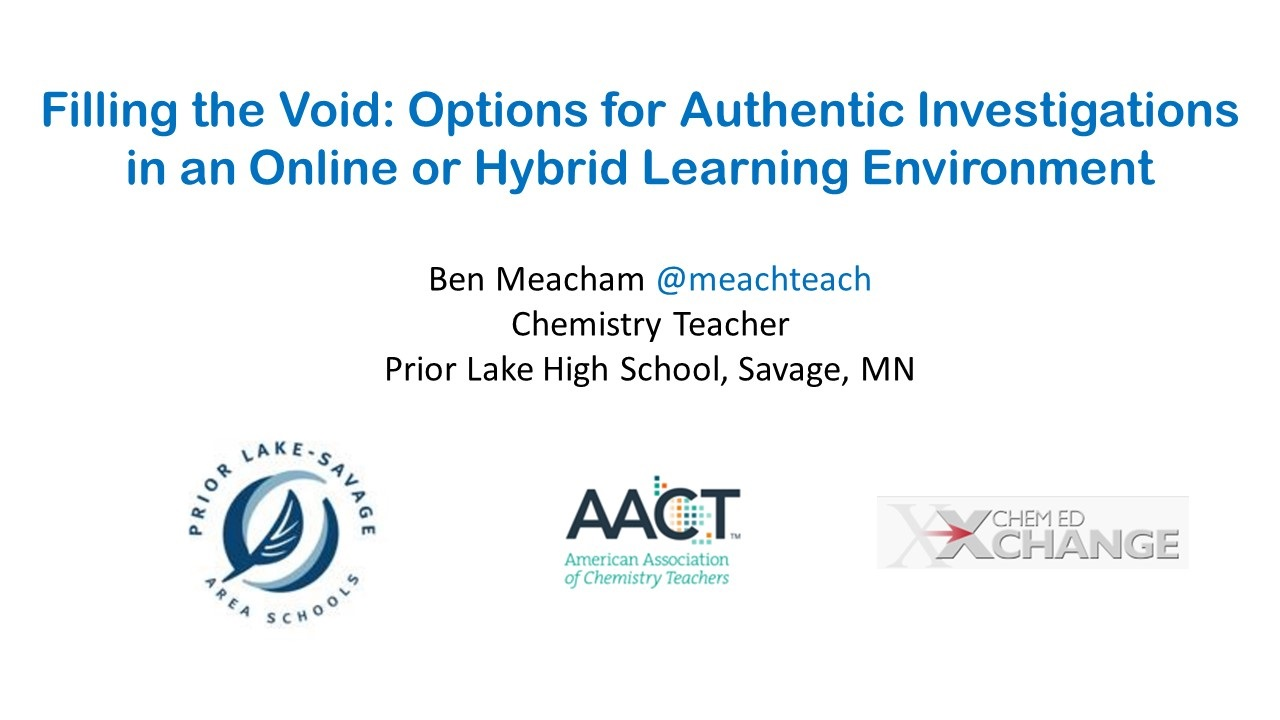 Filling the void   options for authentic investigations in an online or hybrid learning environment